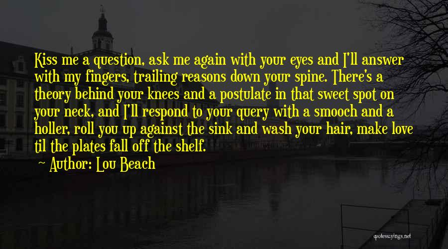 Holler Quotes By Lou Beach