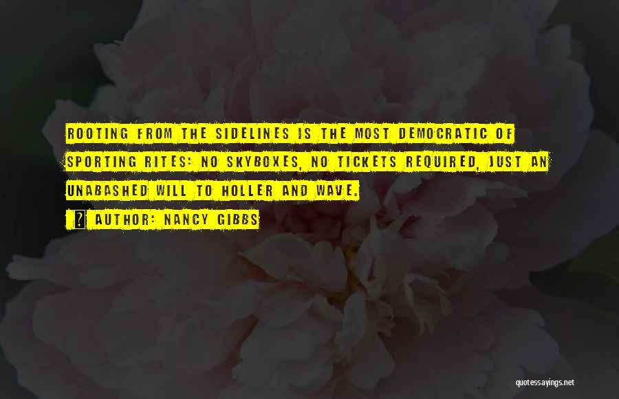 Holler Quotes By Nancy Gibbs