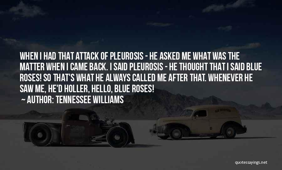 Holler Quotes By Tennessee Williams