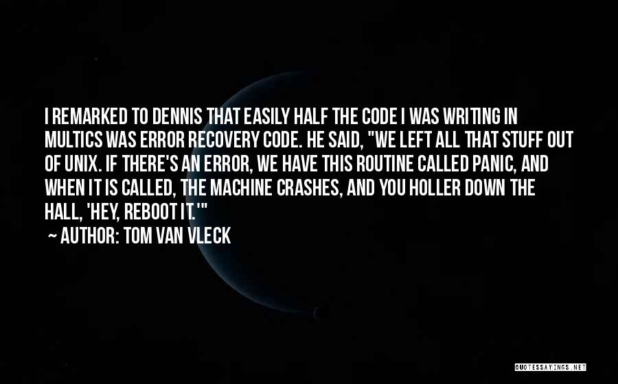 Holler Quotes By Tom Van Vleck