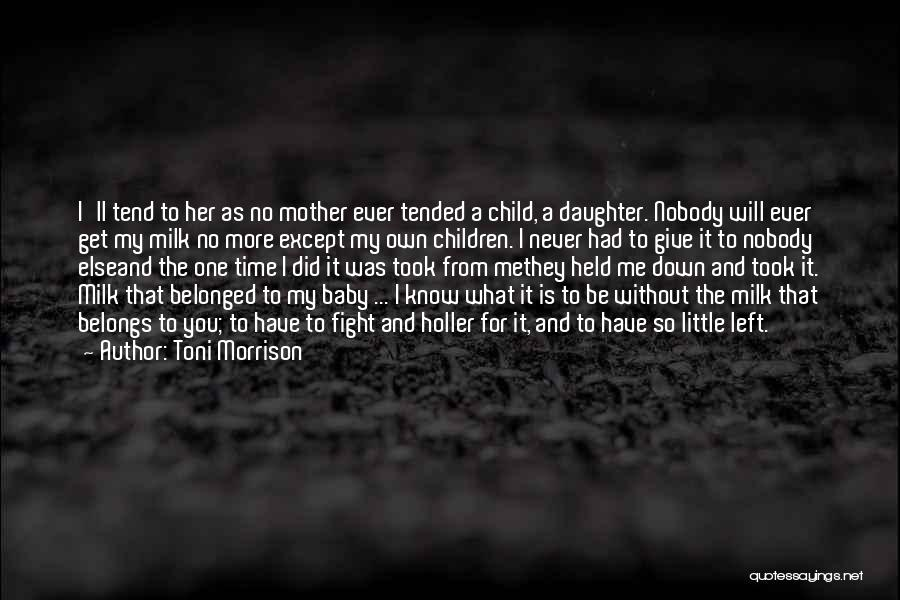 Holler Quotes By Toni Morrison