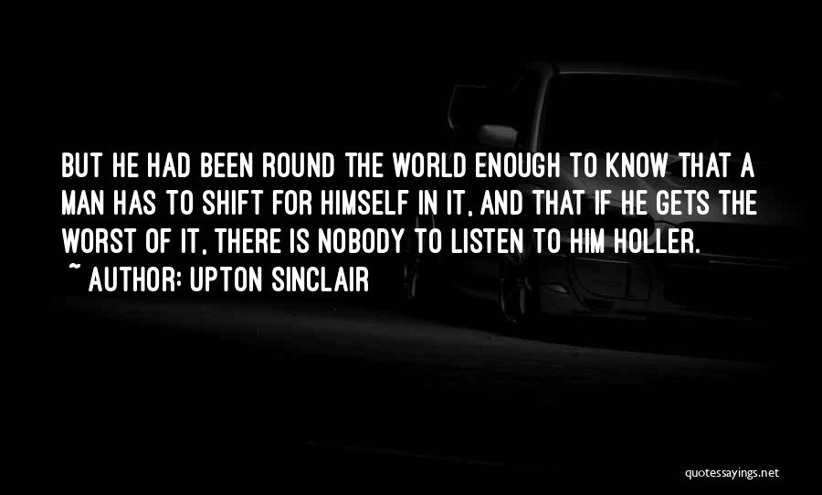 Holler Quotes By Upton Sinclair