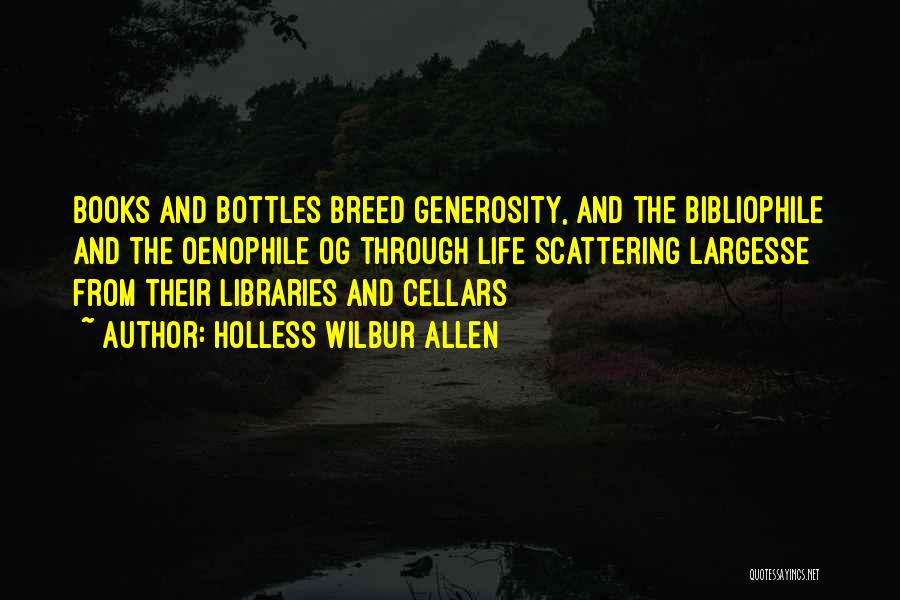 Holless Wilbur Allen Quotes 2268344