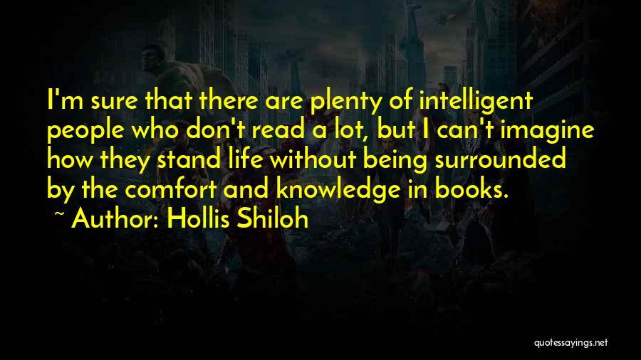 Hollis Shiloh Quotes 1739816