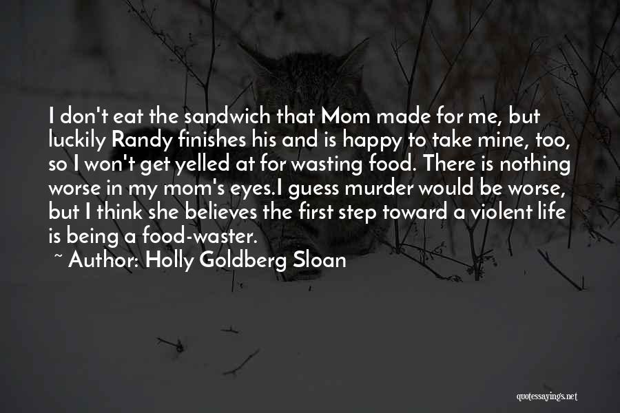 Holly Goldberg Sloan Quotes 1274253