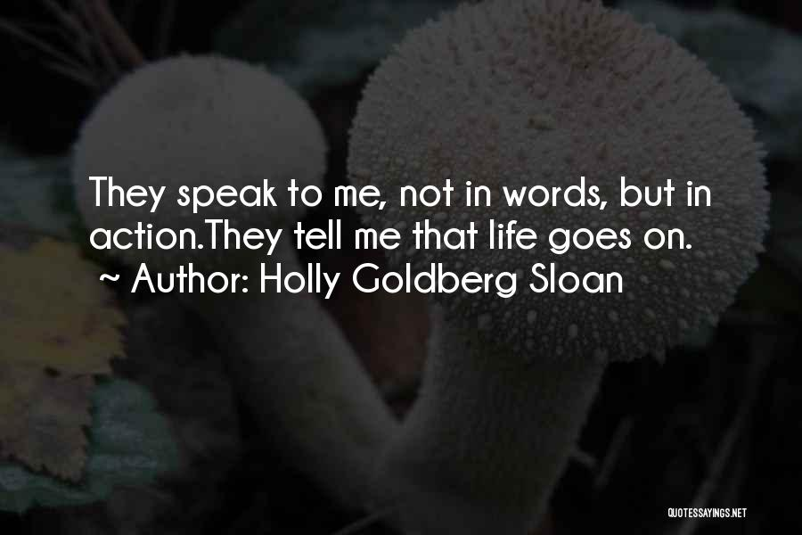 Holly Goldberg Sloan Quotes 1343501