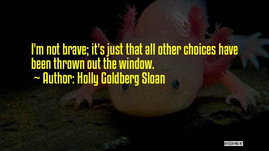 Holly Goldberg Sloan Quotes 1411830