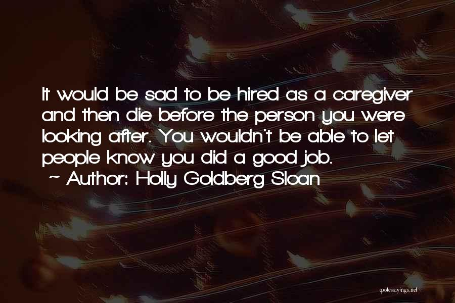 Holly Goldberg Sloan Quotes 1540407