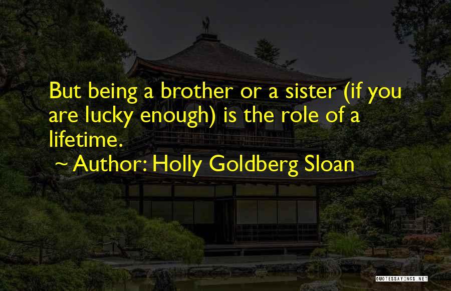 Holly Goldberg Sloan Quotes 1593784