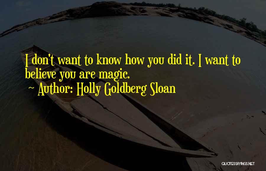 Holly Goldberg Sloan Quotes 1698508