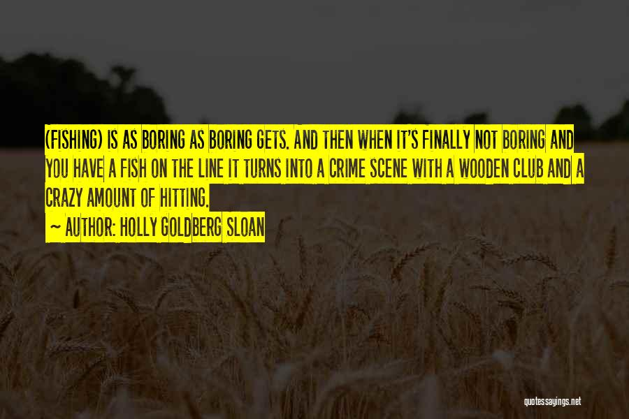 Holly Goldberg Sloan Quotes 1729154