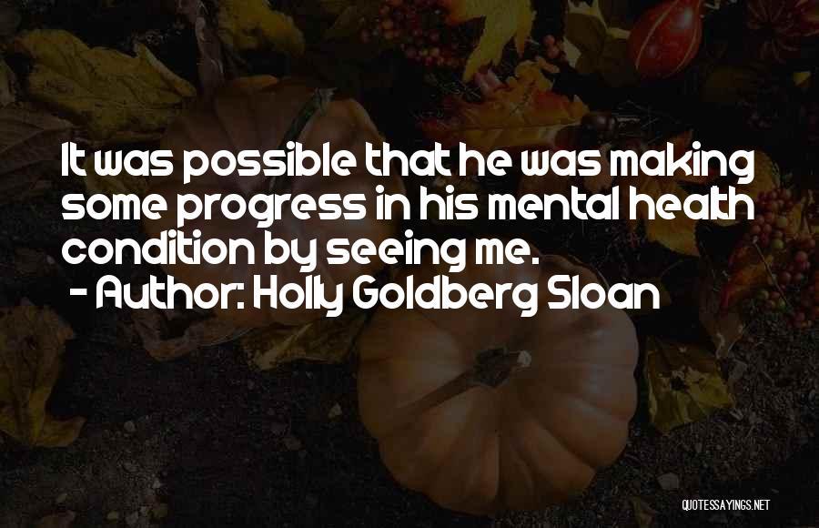 Holly Goldberg Sloan Quotes 1766655