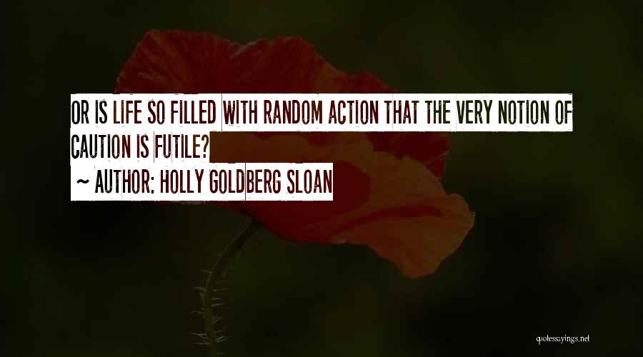 Holly Goldberg Sloan Quotes 280553