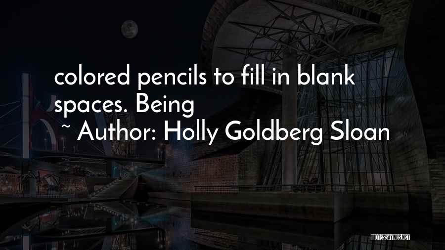 Holly Goldberg Sloan Quotes 354975