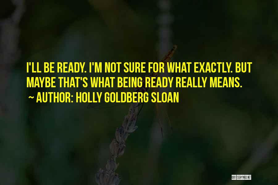 Holly Goldberg Sloan Quotes 378484