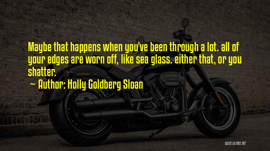 Holly Goldberg Sloan Quotes 522472