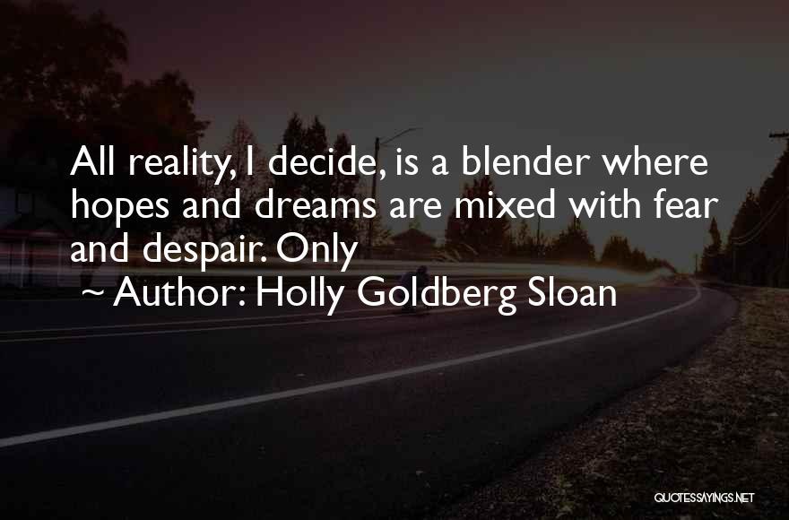 Holly Goldberg Sloan Quotes 540871