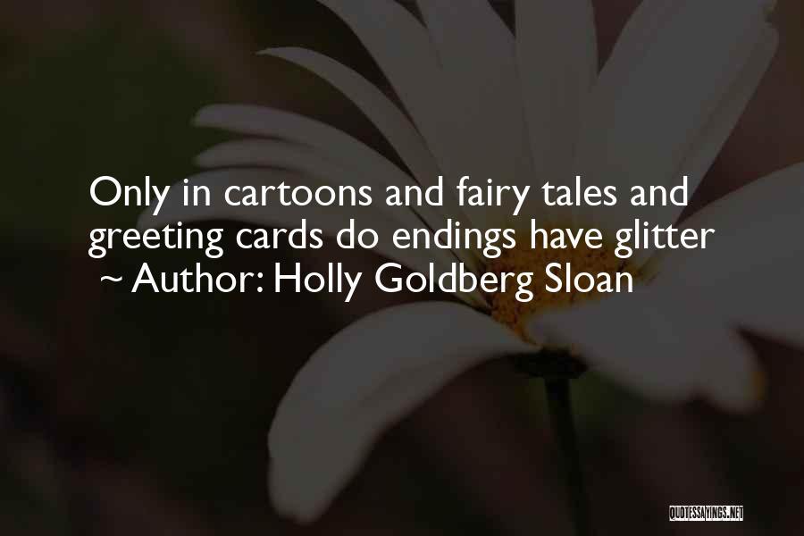 Holly Goldberg Sloan Quotes 981369