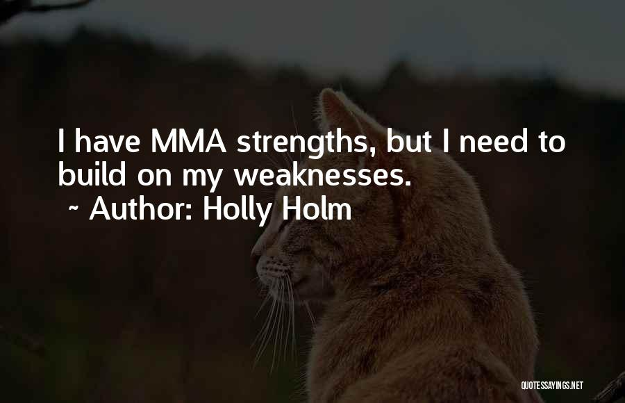 Holly Holm Quotes 1031994