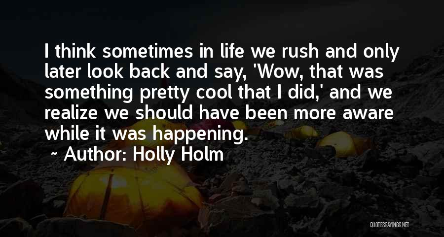 Holly Holm Quotes 107230