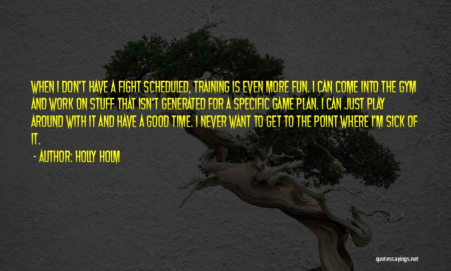 Holly Holm Quotes 1375605