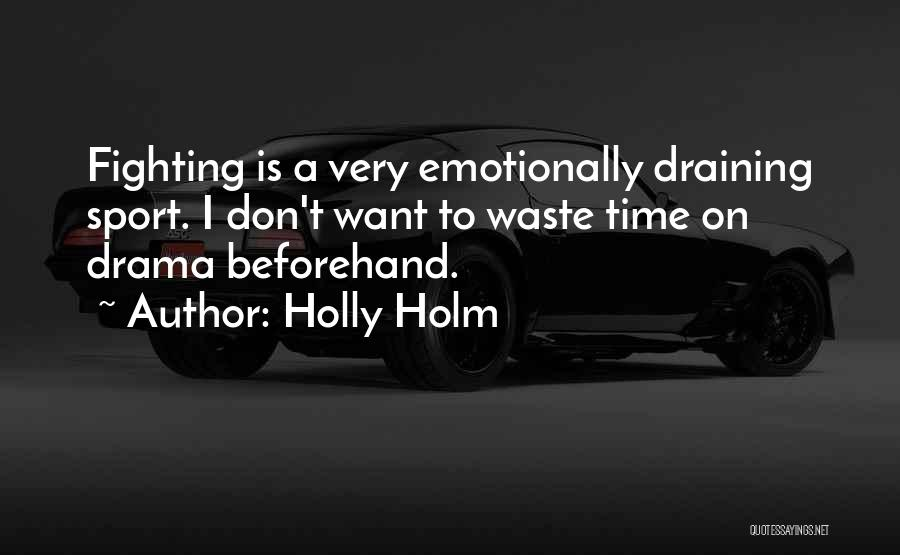 Holly Holm Quotes 1530436