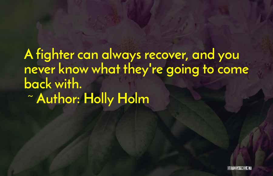 Holly Holm Quotes 1641739