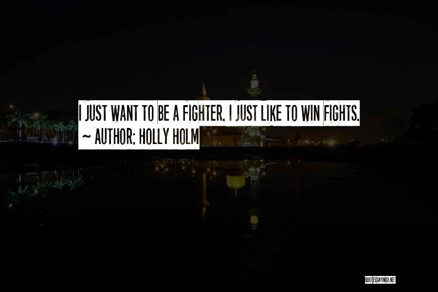 Holly Holm Quotes 1717554