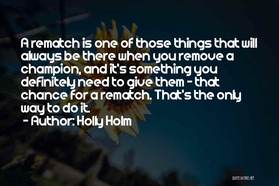 Holly Holm Quotes 343100