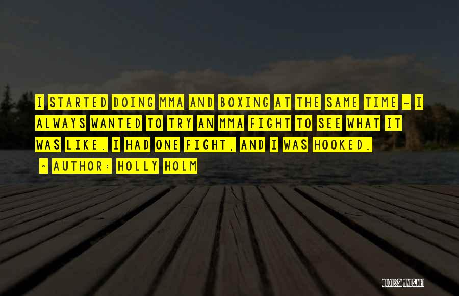 Holly Holm Quotes 505311