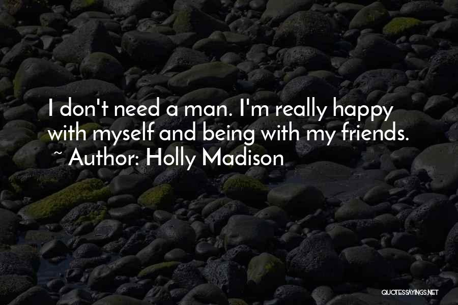 Holly Madison Quotes 1076088
