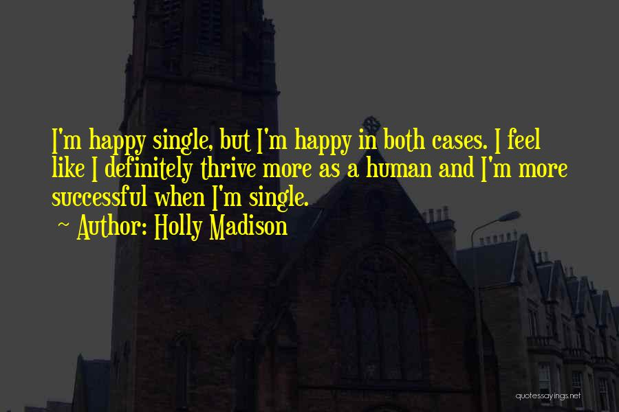 Holly Madison Quotes 1468207