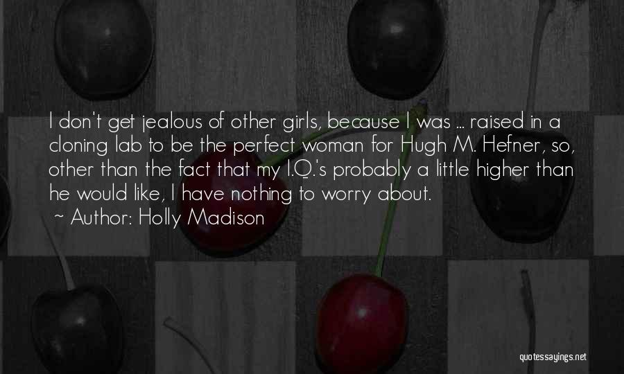 Holly Madison Quotes 1681412