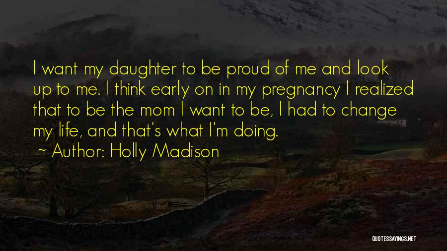 Holly Madison Quotes 1713055