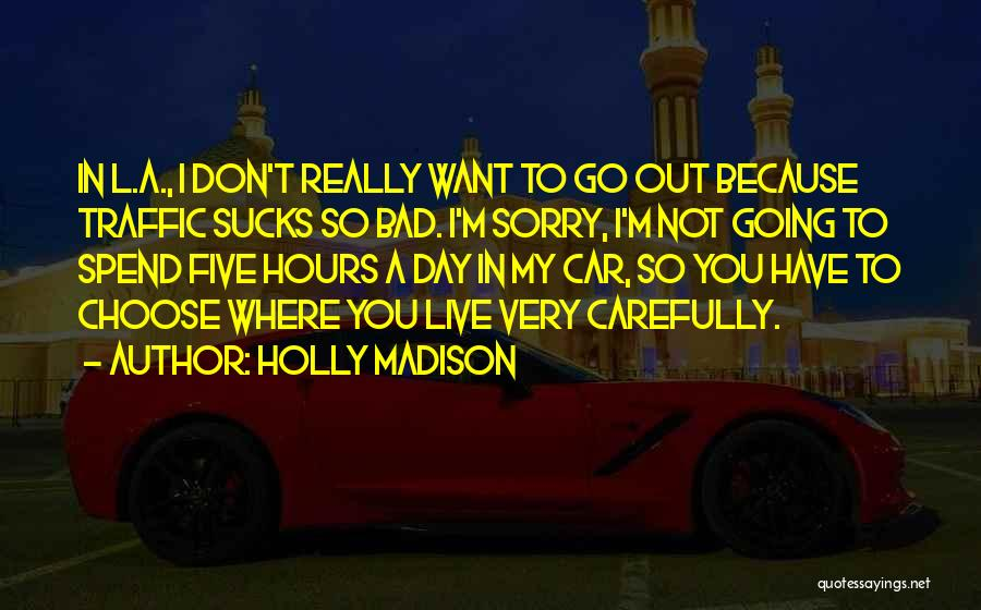 Holly Madison Quotes 1713177