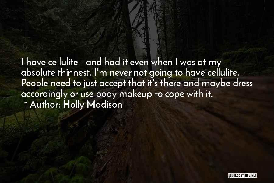 Holly Madison Quotes 1714818