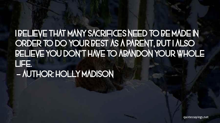 Holly Madison Quotes 187706