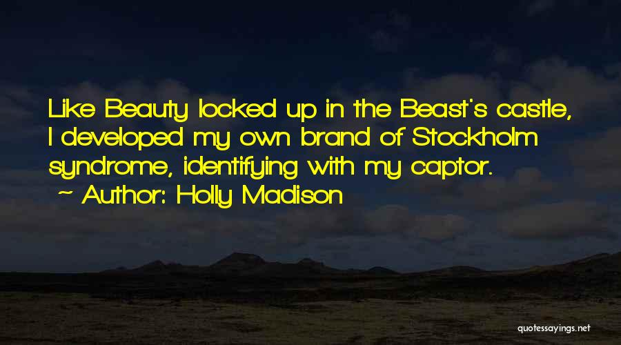 Holly Madison Quotes 2244587