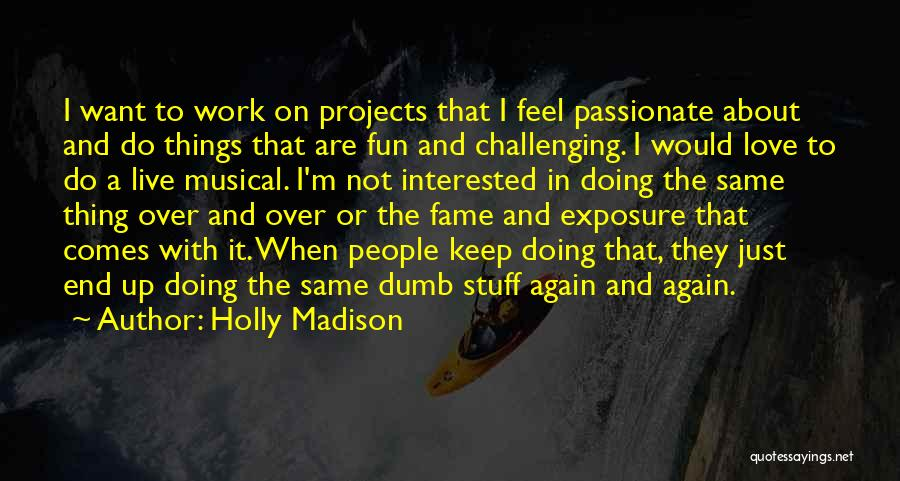 Holly Madison Quotes 233709