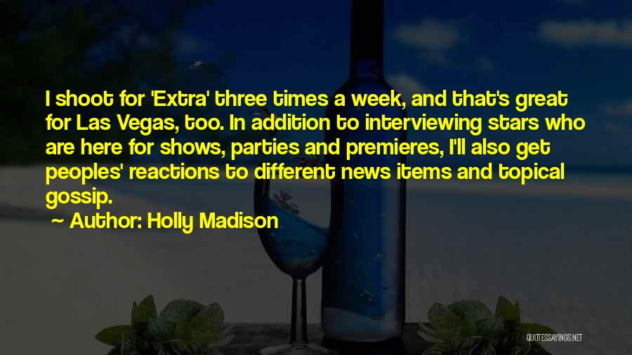 Holly Madison Quotes 315771
