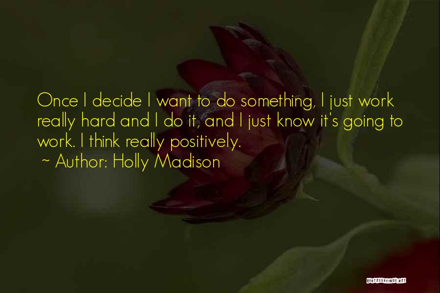 Holly Madison Quotes 537589