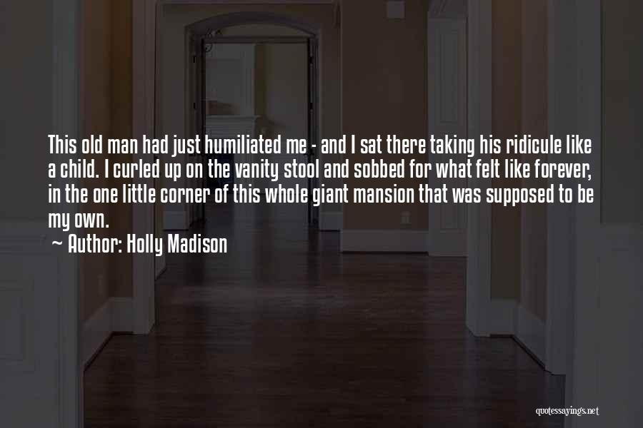 Holly Madison Quotes 920896