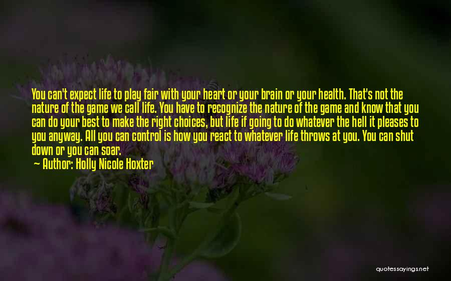 Holly Nicole Hoxter Quotes 1860703