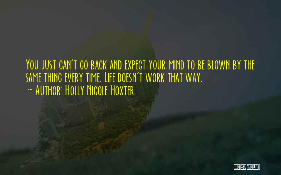 Holly Nicole Hoxter Quotes 2181747