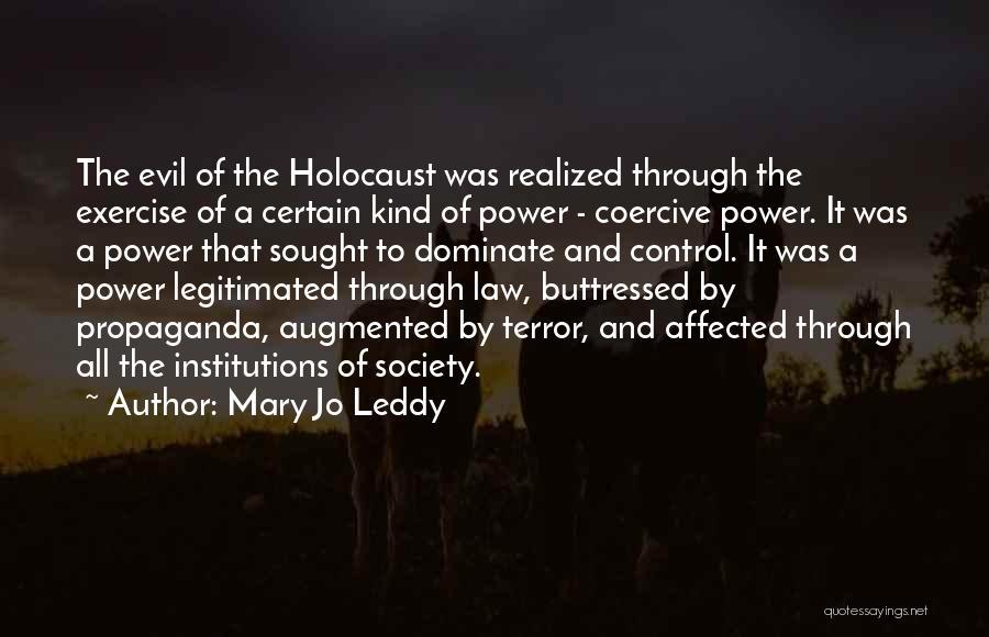 Holocaust Propaganda Quotes By Mary Jo Leddy