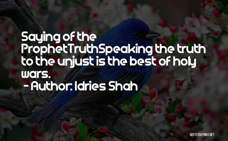 Holy Prophet P.b.u.h Quotes By Idries Shah