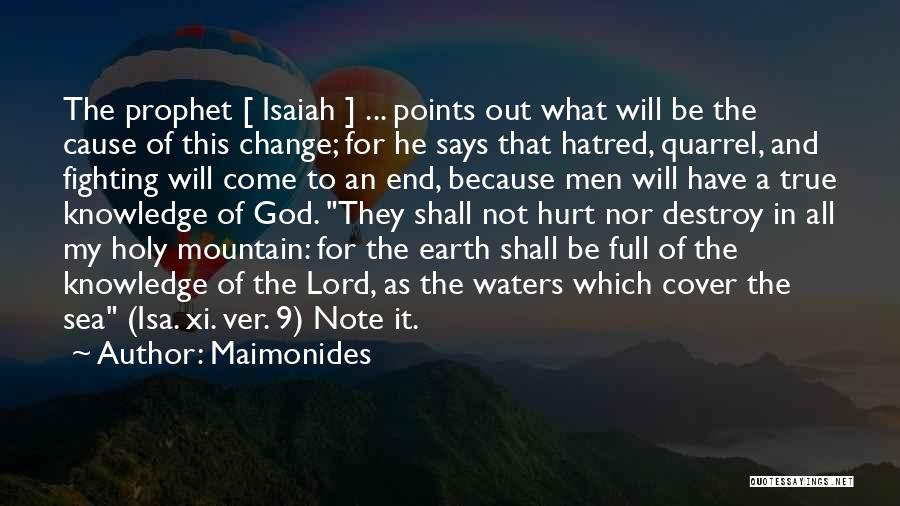 Holy Prophet P.b.u.h Quotes By Maimonides