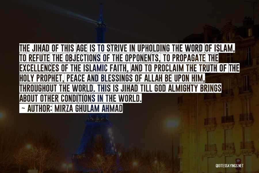 Holy Prophet P.b.u.h Quotes By Mirza Ghulam Ahmad