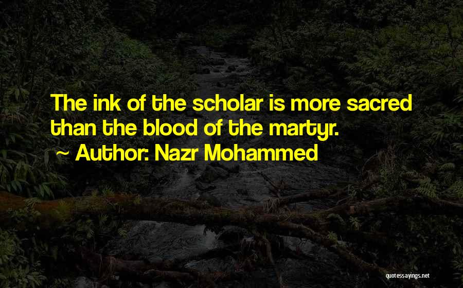 Holy Prophet P.b.u.h Quotes By Nazr Mohammed