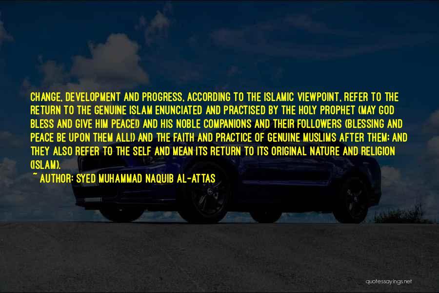 Holy Prophet P.b.u.h Quotes By Syed Muhammad Naquib Al-Attas